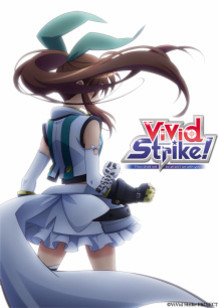 TVアニメ「 ViVid Strike! 」10月より放送開始! 「なのは」シリーズの都築真紀氏による新作アニメ