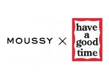 クールでスタイリシュなアイテムが目白押し!MOUSSY× have a good timeのコラボアイテム第一弾が8月11日(木)に発売決定!!