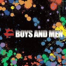 人気急上昇中のアーティストといえば…「BOYS AND MEN」!