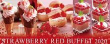 真っ赤なブッフェ×春色のアフタヌーンティー♡いちごづくしイベントがラ・スイート神戸オーシャンズガーデンで続々スタート!