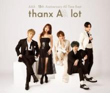AAA、15周年記念ベストアルバムが5作連続通算7作目の初登場1位【オリコンランキング】