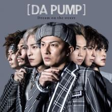 DA PUMP、原点回帰の新曲「Dream on the street」ジャケ写公開