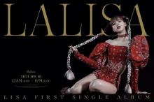 BLACKPINK・LISA、ソロデビューシングル「LALISA」9・10発売決定