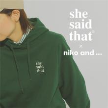 秋はカレッジスタイルがおしゃれ。「niko and ...」×「she said that」のコラボアイテムがイチ推しです