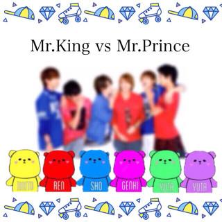 ♛Mr.King vs Mr.Prince♚