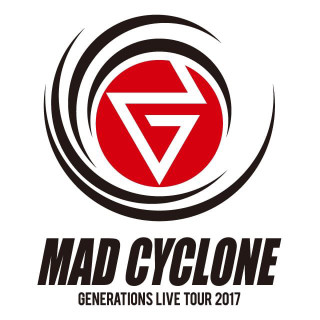 """MAD CYCLONE"" GENERATIONS LIVE 2017"