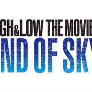 HiGH&LOWTHEMOVIE2 END OF SKY